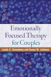 Emotionally Focused Therapy for Couples by Leslie S. Greenberg PhD (2010-03-23)