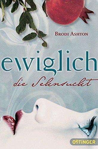 Buchseite und Rezensionen zu 'Ewiglich die Sehnsucht' von Brodi Ashton