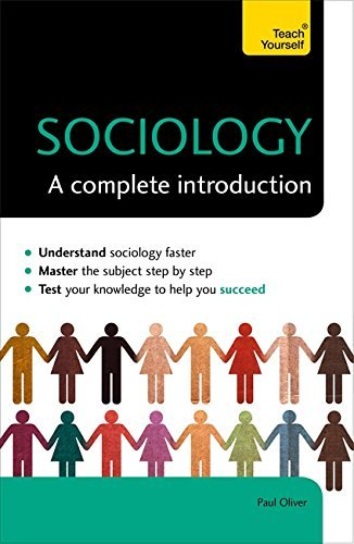 Sociology: A Complete Introduction (Teach Yourself) by Paul Oliver (2015-12-03)