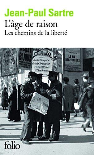 L'âge de raison - Les chemins de la liberté, tome 1 par Jean-Paul Sartre