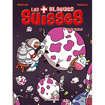 Les Blagues Suisses, Tome 3 : Star vaches