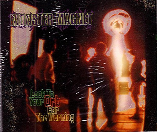 Look To Your Orb For The Warning (IMPORT) by Monster Magnet (1995-08-02)