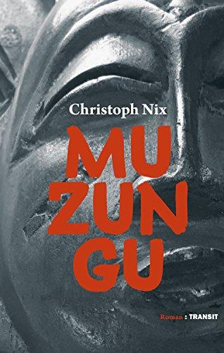 Muzungu: Roman