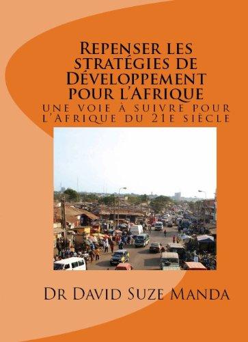 Repenser les stratégies de développement pour l'Afrique