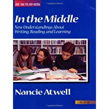 In the Middle, Second Edition: New Understandings about Writing, Reading, and Learning (Workshop Series)