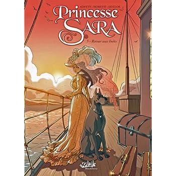 PRINCESSE SARA T05 RETOUR AUX INDES