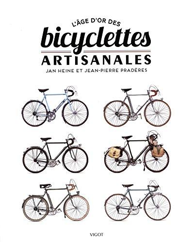 L'âge d'or des bicyclettes artisanales