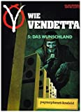 V wie Vendetta 5: Das Wunschland, Carlsen Comic Art ; 355101809X