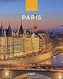 DuMont Reise-Bildband Paris: Lebensart, Kultur und Impressionen (DuMont Bildband) -