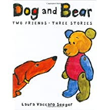 Dog and Bear (Neal Porter Books) (Boston Globe-Horn Book Award Winner-Best Picture Book) (Awards)) by Laura Vaccaro Seeger (2007-04-03)