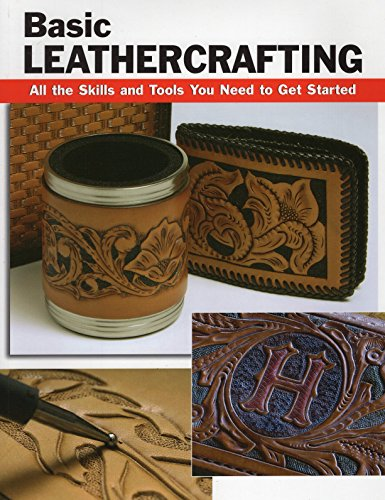 Basic Leathercrafting: All the Tools and Skills You Need to Get Started (How to Basics)
