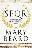 SPQR Una Historia de la Antigua Roma (Tiempo de Historia)