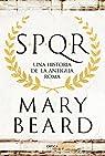 SPQR: Una historia de la antigua Roma par Beard