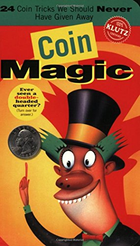 Coin Magic by Klutz Press (Editor), The Editors of Klutz (Editor), John Waller (Illustrator), (24-Aug-2000) Spiral-bound