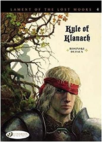 Lament of The Lost Moors - tome 4 Kyle of Klanach (04)