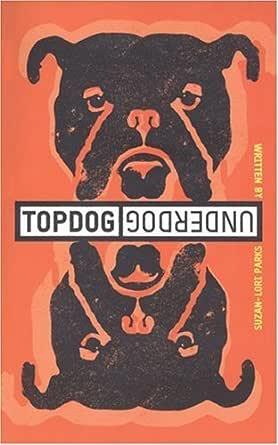 Topdog Underdog Tcg Edition Ebook Parks Suzan Lori Amazon In Kindle Store