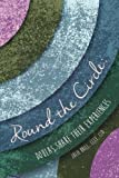 Round the Circle: Doulas Share Their Experiences by Julie Brill (2015-04-14)