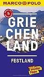 MARCO POLO Reiseführer Griechenland Festland: Reisen mit Insider-Tipps. Inklusive kostenloser Touren-App & Update-Service
