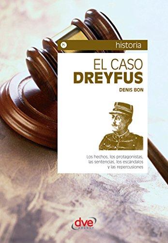 Descargar Libro El caso Dreyfus de Denis Bon