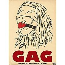 GAG: Un'ode illustrata al BDSM (Italian Edition)