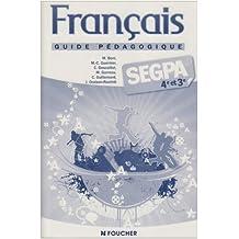 Français Segpa 4e et 3e : Guide pédagogique