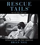 Image de Rescue Tails: Portraits of Dogs and Their Celebrities (English Edition)