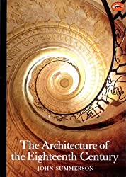 The Architecture of the Eighteenth Century (World of Art) by Sir John Newenham Summerson (1986-03-01)