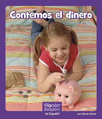 Contemos El Dinero (Wonder Readers Spanish Early)