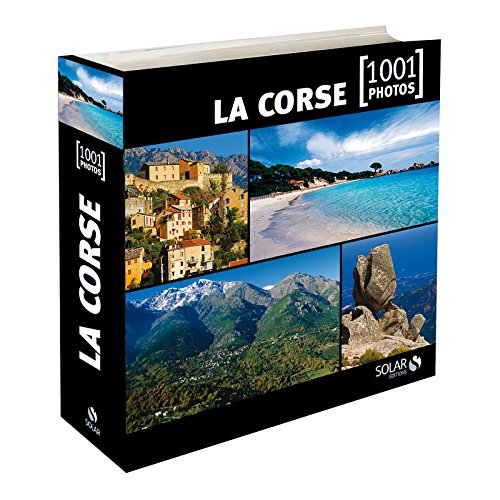 LA CORSE EN 1001 PHOTOS par Collectif