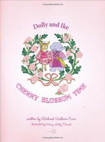 Dolly and Ike Cherry Blossom Time by Richard Wallace Carr (2006-06-01) Wallace Blossom