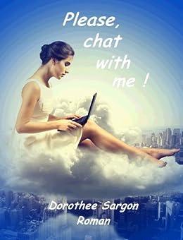 Please, chat with me! von [Sargon, Dorothee]