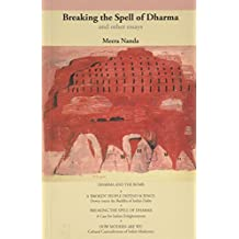 Breaking the Spell of Dharma: A Case for Indian Enlightenment