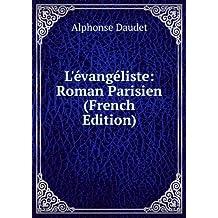 L'évangéliste: Roman Parisien (French Edition)
