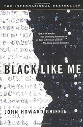 Black Like Me by John Howard Griffin (2003-05-06)