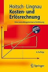 Kosten- und Erlösrechnung: Eine Controllingorientierte Einführung (Springer-Lehrbuch) (German Edition)