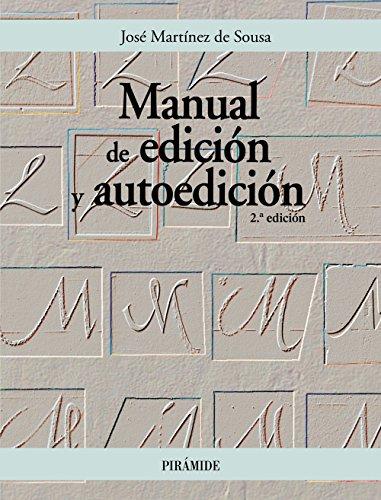 Manual de edición y autoedición (Ozalid) por José Martínez de Sousa