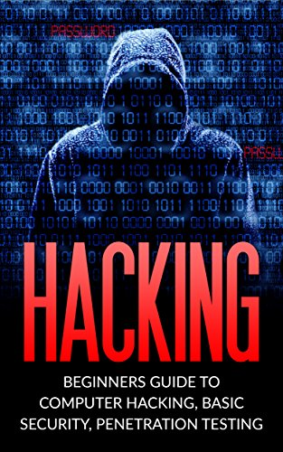 hacking beginner s guide to computer hacking basic security