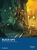 Black Ops - Tactical Espionage Wargaming (Osprey Wargames, Band 10)