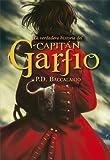 La Verdadera Historia Del Capitán Garfio (La Galera joven)