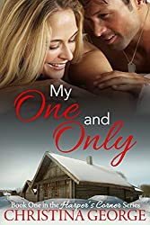 My One and Only: A Friends to Lovers Romance - Book One in the Harper's Corner Series