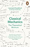 Classical Mechanics (Theoretical Minimum 1)