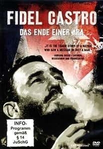 Fidel Castro - Das Ende einer Ära
