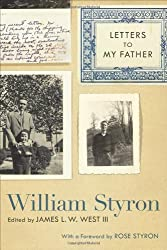Letters to My Father (Southern Literary Studies) by William C. Styron Jr. (2009-09-01)
