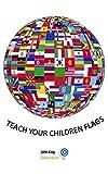 Teach your children Flags - Flashcard
