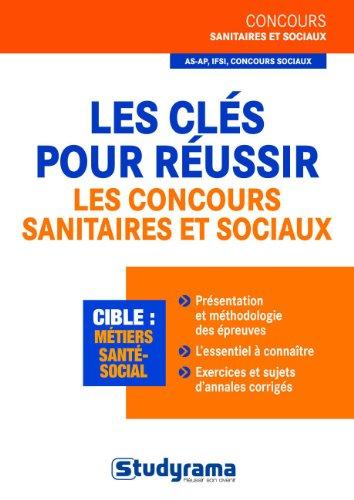 Réussir les concours d'entrée sanitaire et sociaux
