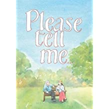 Please Tell Me: a book to give