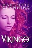 VIKINGO: Una aventura de Vikingos, Hechiceras y otros seres mágicos en un mundo lleno de fantasía (BERSERKERS Y HECHICERAS nº 1)