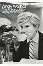 The Philosophy of Andy Warhol (Penguin Modern Classics)
