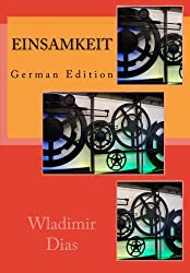 Einsamkeit: German Edition