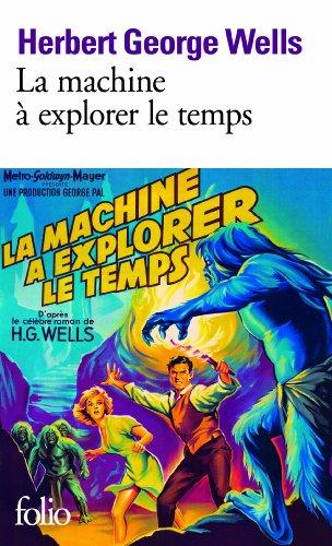 La Machine à explorer le temps ; suivi de L'Ile du docteur Moreau